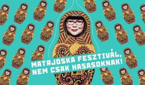 Matrjoska fesztivál, nem csak hasasoknak! - Ráskó Eszter, Janklovics Péter, Musimbe Dávid Dennis