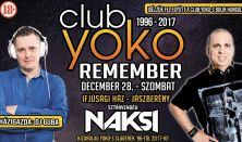 Club Yoko Remember / December 28. / Náksi Attila