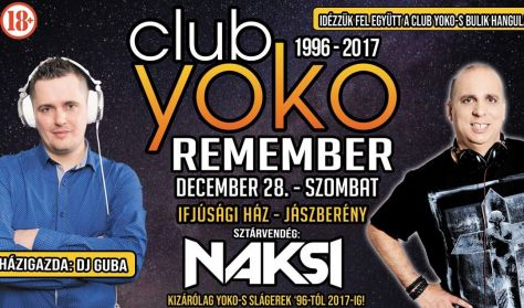 Club Yoko Remember / December 28. / Náksi Attila