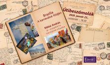 Útibeszámolók - Brazília – A karneválok földjén - Előadó: Mátai András