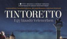 A művészet templomai – Tintoretto: Egy lázadó Velencében