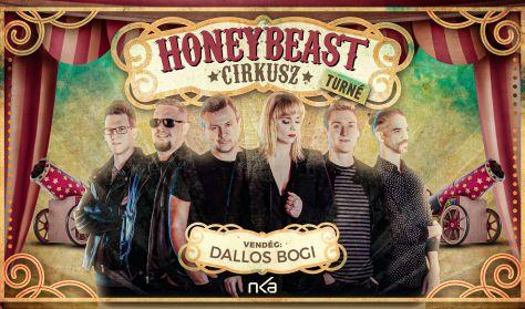 Honeybeast - Cirkusz turné