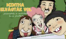 L'ART POUR L'ART TÁRSULAT: MINTHA ELVÁGTÁK VOL  / Gyula