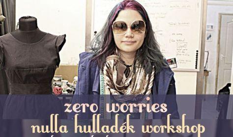 Zero Waste workshop, hulladékcsökkentő varrás újrahasznosított alapanyagokból