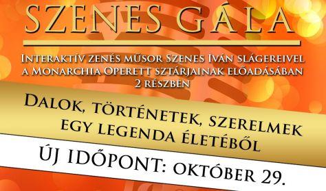 A Nagy Szenes Gála - Interaktív zenés műsor Szenes Iván slágereivel