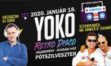 Yoko Retro Pótszilveszter / Jászberény- Ifi Ház / Mc Hawer & Tekknő