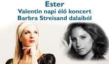 Ester - élő koncert Barbra Streisand