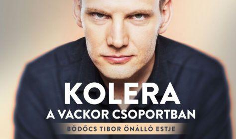 Kolera a Vackor csoportban - Bödőcs Tibor önálló estje