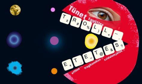 Tünet Együttes: Trolletetés