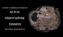 Pap Gábor: Az Icai Vésett Kövek Üzenete könyvbemutató, vetített képes előadással