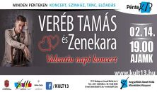 PénteK13 – Veréb Tamás és Zenekara: Valentin napi koncert