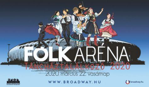 Táncháztalálkozó 2020 - Folkaréna - napijegy