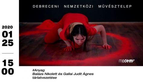 Anyag - Tárlatvezetés Balázs Nikolett-tel és Gallai Judit Ágnessel