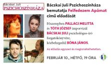 Bácskai Juli Pszichoszínháza /február