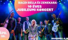 Bagdi Bella és Zenekara - 10 éves jubileumi koncert