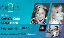 ŐK2EN - Talk-show Istenes Lászlóval - Vendég: Kánya Kata és Szily Nóra
