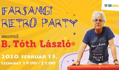 Farsangi retro party B. Tóth Lászlóval