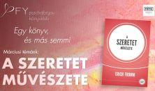 Erich Fromm: A szeretet művészete - Pszichoforyou Könyvklub