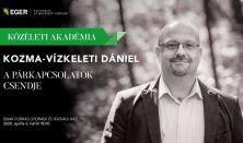Közéleti Akadémia- Kozma- Vízkeleti Dániel előadása. A PÁRKAPCSOLAT CSENDJE.