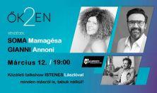 ŐK2EN - Talk-show Istenes Lászlóval - Vendég: Soma Mamagésa és Gianni Annoni