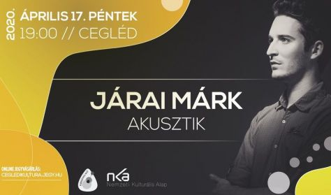 Járai Márk - akusztik koncert (helyszínváltozás: KMK Kaszinó udvar)