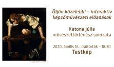Üljön közelebb! – interaktív művészeti előadások Előadó: Katona Júlia művészettörténész