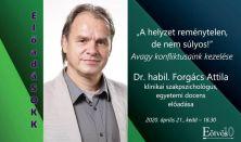 """""""ElőadáSOKK"""" - """"A helyzet reménytelen, de nem súlyos!""""  -  Előadó: dr. habil. Forgács Attila"""