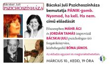 Bácskai Juli Pszichoszínháza // március 10.