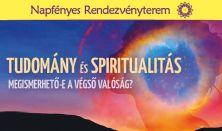 Tudomány és spiritualitás - Dr. Héjjas István