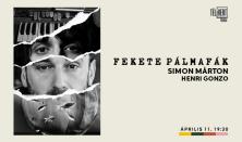 Fekete pálmafák Simon Márton és Henri Gonzo estje
