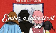 Ember a falvédőről - L'art Pour L'art társulat legújabb előadása
