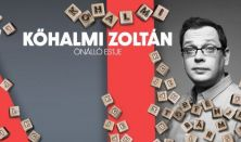 TÖRTÉNJEN BÁRMI - Kőhalmi Zoltán önálló előadása