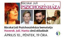 Bácskai Juli Pszichoszínháza // április