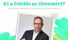 BeszélgESsTÉK Szabó Péterrel - Ki a felelős az életemért?