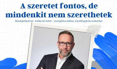 BeszélgESsTÉK Szabó Péterrel - A szeretet fontos, de mindenkit nem szerethetek