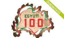 EGYÜTT 100 - ünnepi tánc-pannó egy részben a trianoni békeszerződés 100. évfordulójának tiszteletére