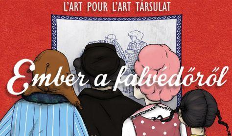 L'art pour l'art - Ember a falvédőről