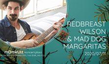 Redbreast Wilson & the Mad Dog Margaritas