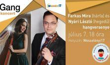 Gang koncert: Farkas Mira és Nyári László hangversenye