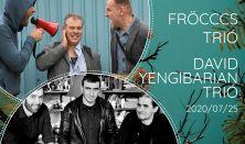 Fröcccs & David Yengibarian Trió @koncert.placc