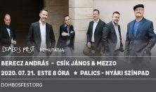 Berecz András, Csík János & Mezzo - Palics