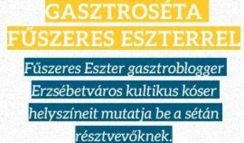 Gasztroséta Fűszeres Eszterrel