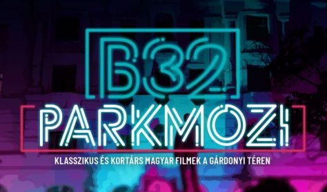 B32 Parkmozi - Nagyi Projekt