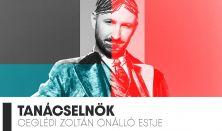 Tanácselnök - Ceglédi Zoltán új önálló estje