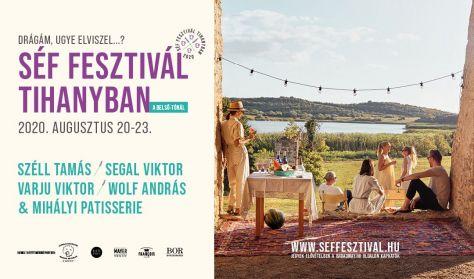 Séf Fesztivál Tihanyban - ebéd jegy - a nap sztár séf vendége Varju Viktor