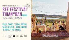 Séf Fesztivál Tihanyban - vacsora jegy - a nap sztár séf vendége Varju Viktor
