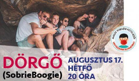 DÖRGŐ (SobriBoogie) koncert