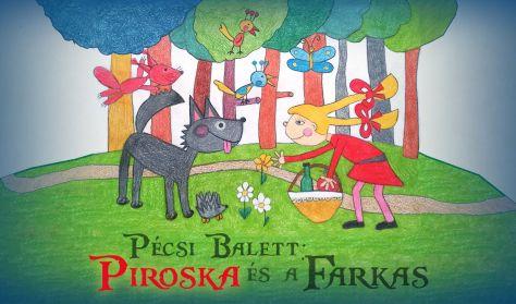 Pécsi Balett - Piroska és a farkas