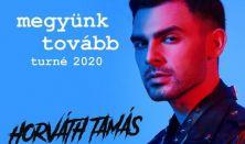 Megyünk tovább turné 2020 - Horváth Tamás koncert