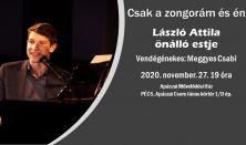 Csak a zongorám és én, László Attila önálló estje